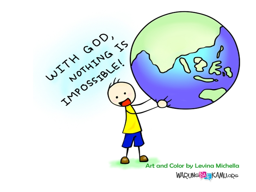 Wallpaper: With God, Nothing Is Impossible