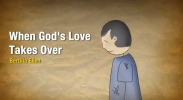 Animasi: When God's Love Takes Over
