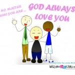 Wallpaper: No Matter Who You Are, God Always Love You
