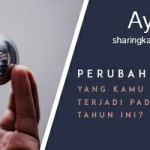Sharing: Perubahan Apa yang Kamu Inginkan Tahun Ini?