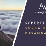 Sharing: Seperti Apa Surga dalam Bayanganmu?