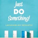 Ulasan Buku: Just Do Something! (Lakukanlah Sesuatu!)