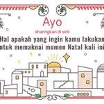 Sharing: Hal Apakah yang Ingin Kamu Lakukan untuk Memaknai Momen Natal Kali Ini?