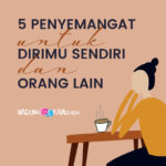 5 Penyemangat untuk Dirimu Sendiri dan Orang Lain