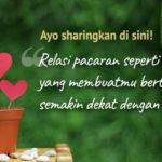 Sharing: Relasi Pacaran seperti Apakah yang Membuatmu Bertumbuh Semakin Dekat dengan Tuhan ?