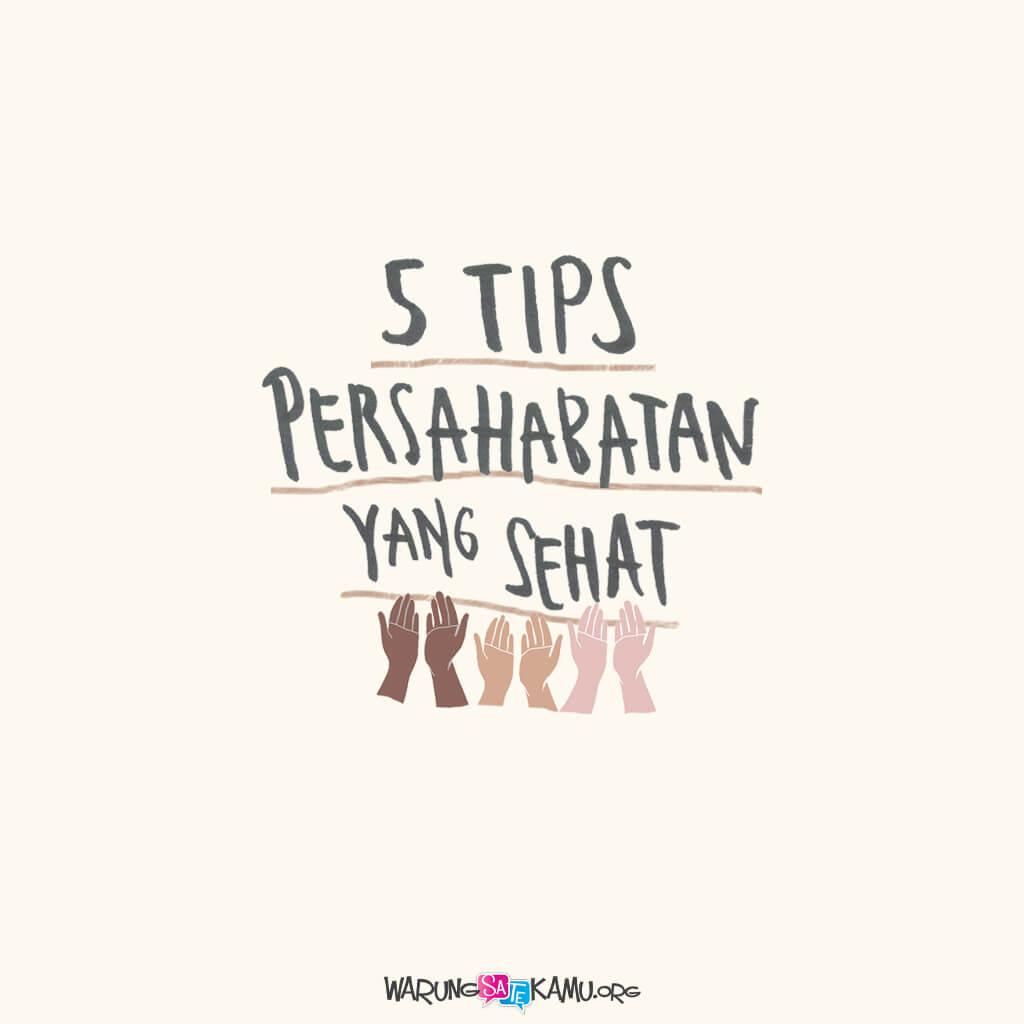 5 Tips Persahabatan yang Sehat