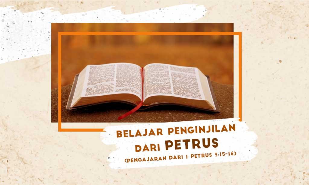 Belajar Penginjilan dari Petrus (Pengajaran dari 1 Petrus 3:15-16)