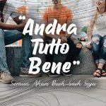 Andra Tutto Bene, Semua Akan Baik-baik Saja
