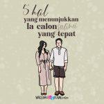 5 Hal yang Menunjukkan Ia Calon (Suami) yang Tepat