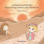5 Pelajaran Penting dari Kisah Orang Samaria yang Murah Hati