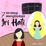 7 Strategi Menghadapi Iri Hati